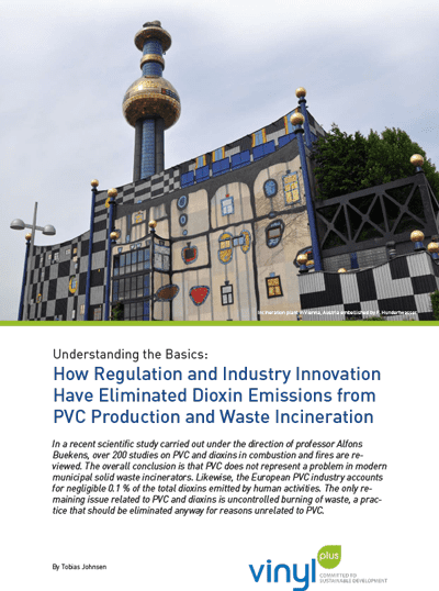 Understanding the Basics - How Regulation and Industry Innovation Have Eliminated Dioxin Emissions From PVC Production and Waste Incineration